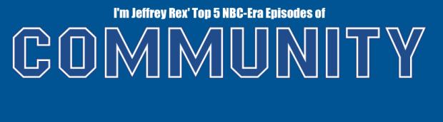 Top 5 NBC-Era Community