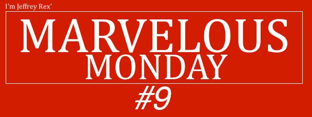I'm Jeffrey Rex' Marvelous Monday 9