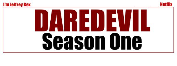 I'm Jeffrey Rex - Daredevil Season One