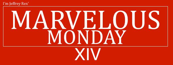 I'm Jeffrey Rex' Marvelous Monday - 14
