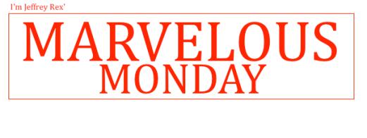 I'm Jeffrey Rex' Marvelous Monday - WHITE