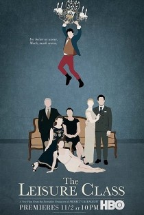 HBO Films - Release Poster - The Leisure Class