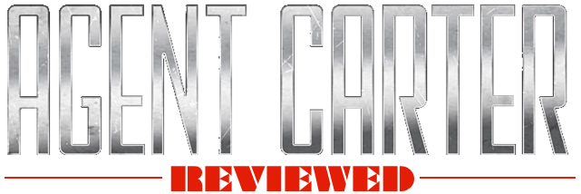Agent Carter - Reviewed