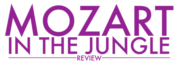 Mozart in the Jungle - Review