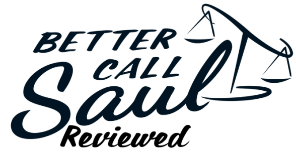 Better Call Saul - Reviewed