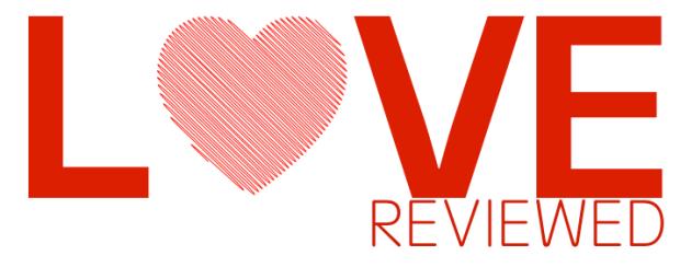 LOVE REVIEWED