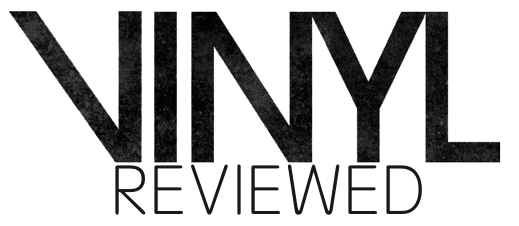 Vinyl Reviewed