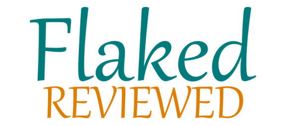 Flaked Reviewed