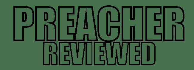 Preacher Review Outline