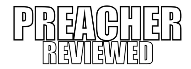 Preacher Review Outline