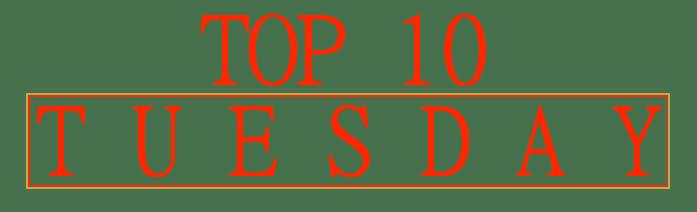top-10-tuesdays
